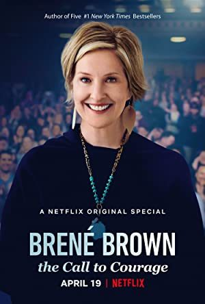 Brené Brown: Tiếng Gọi Dũng Khí (2019) – Brené Brown: The Call To Courage